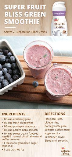 Enjoy this Super Fruit Bliss Green Smoothie recipe anytime you desire a deliciously amazing beverage. Packed full of flavor, this blender-made treat takes just a few minutes to prepare. Try this delicious recipe that is easy-to-make and features a no GMO ingredient coffee creamer from natural bliss® today!
