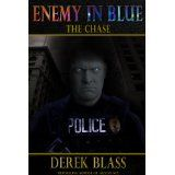 Enemy in Blue: The Chase (Book #1) (The Cruz Marquez Thrillers) (Kindle Edition)By Derek Blass