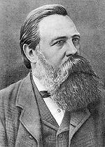Friedrich Engels (Barmen, 28 novembre 1820 – Londra, 5 agosto 1895) è stato un economista e filosofo tedesco. Marx ed Engels contrapposero la ricerca delle basi scientifiche del socialismo attraverso lo studio delle contraddizioni interne al capitalismo e l'attività di organizzazione e unificazione del proletariato.