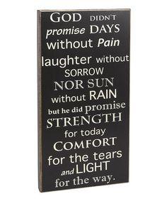 'God Didn't Promise Days' Box Sign