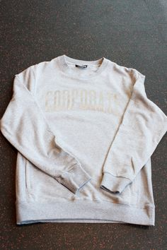 CORPORATE 3M CREWNECK (HEATHER GREY) $70  #CORPORATEGOTEM