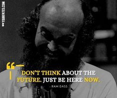 Best Quotes, Love Quotes, Inspirational Quotes, Ram Dass, Divine Light, Pretty Words, Success Quotes, Self Love, Philosophy