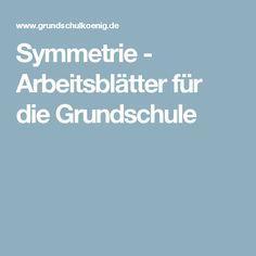 Symmetrie - Arbeitsblätter für die Grundschule