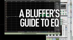 The Bluffer's Guide To Music Technology - Part Two: EQ - MusicTech | MusicTech
