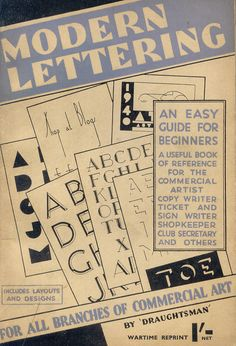 Modern Lettering book scan by pilllpat via Flickr. Huge resource for varying styles. #Lettering