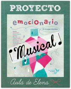 Proyecto Emocionario Musical del Aula de Elena. Inteligencia emocional, educación emocional. Music Activities, Therapy Activities, Word Worm, Teatro Musical, Primary Music, English Fun, School Subjects, Music School, Music For Kids