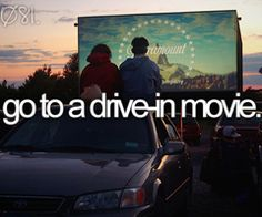 I just told Robert and 2 of my best friends this past Saturday that I wanted to go to the drive-in this summer. :)