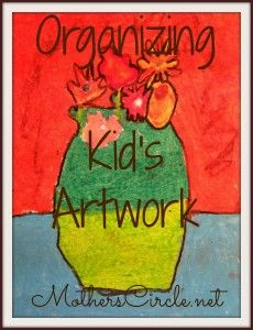 Get organized with your kid's artwork this school year. | MothersCircle.net
