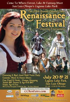 San Luis Obispo, CA Join the fun as over 800 costumed participants turn beautiful Laguna Lake Park in San Luis Obispo into an English Renaissance village for this summers ultimate fantasy entertainment.   There … Click flyer for more >>