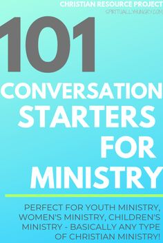 101 Conversation Starters For Ministry - Spiritually Hungry Youth Ministry Lessons, Youth Sermons, Ministry Leadership, Church Ministry, Ministry Ideas, Youth Group Lessons, Children Ministry, Conversation Starters For Kids, Conversation Topics