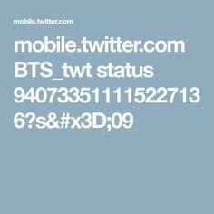 mobile.twitter.com BTS_twt status 940733511115227136?s=09