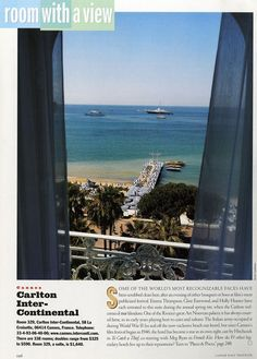 "25 Years of ""Room with a View"" Photos : Condé Nast Traveler::  ROOM 329  CANNES, FRANCE  September 2000"