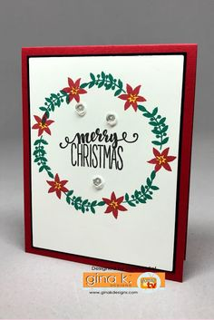 Gina K. Designs: Christmas Greenery stamp set Gina K. Pure Luxury cardstock: White, Red Velvet, and black  Gina K. Ink: Black Onyx, Red Velvet and Christmas Pine Other: sequins