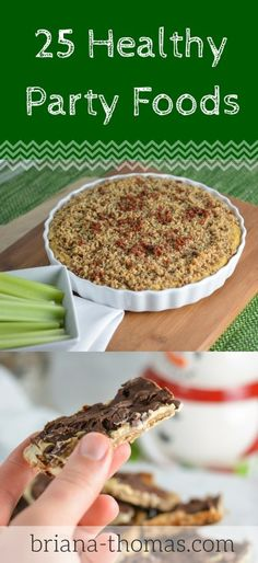 25 Healthy Party Foods - perfect for New Year's Eve parties!