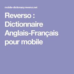 Reverso : Dictionnaire Anglais-Français pour mobile