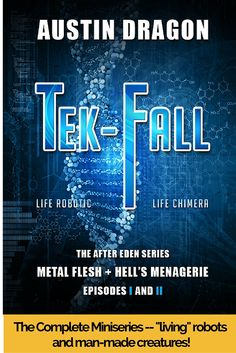 """Read """"Tek-Fall"""" by Austin Dragon available from Rakuten Kobo. A """"dark dystopian society depicts our possible future!"""" Tek-Fall (The After Eden Series) is the complete two-part mini-s. Dystopian Society, Books To Read, My Books, Win Competitions, Book Recommendations, Giveaway, Novels, This Book, Politics"""