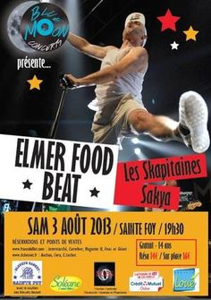 Concert Elmer Food Beat. Le samedi 3 août 2013 à Sainte Foy.  19H30
