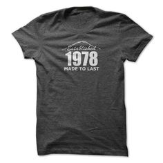 1978 Established Made To Last T-Shirts, Hoodies. VIEW DETAIL ==► Funny Tee Shirts
