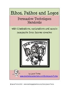 Free! Handouts for your students on ethos, pathos and logos persuasive writing techniques.