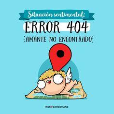 Situación sentimental: error 404 amante no encontrado. #graciosas #divertidas #humor #funny #quotes
