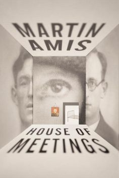 """""""When a man conclusively exalts one woman, and one woman only, """"above all others,"""" you can be pretty sure you are dealing with a misogynist. It frees him up for thinking the rest are shit."""" — Martin Amis, House of Meetings Book Cover Design, Book Design, Meeting Book, Chip Kidd, Magazine Design Inspiration, Graphic Design Books, Event Poster Design, Information Architecture, Book Posters"""