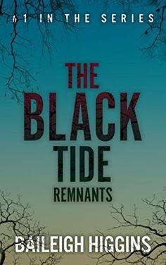 """""""The Black Tide: Remnants""""  ***  Baileigh Higgins  (2017)"""
