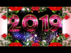 Happy New Year 2019 whatsapp video | new year status | new year wishes greetings | special status | - YouTube New Year Wishes, Happy New Year 2019, New Year Status, Video New, Organisation, New Year's Resolutions, Organization, Organizing Tips, Organizations