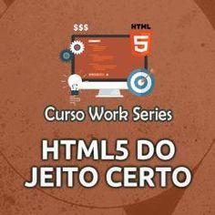 Curso Online Work Series HTML5