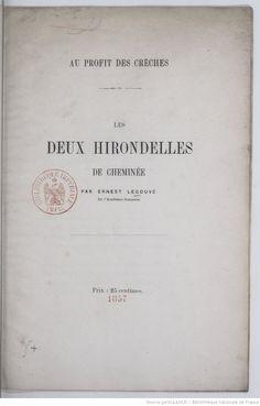 Les Deux hirondelles de cheminée. [Par E. Legouvé.] Legouvé, Ernest (1807-1903)