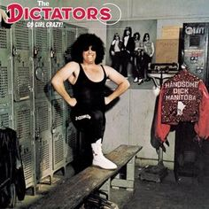 """Even way before bands like THE RAMONES, THE DEAD BOYS, and the SEX PISTOLS were heard of, THE DICTATORS (formed in New York City) were making good old-fashioned punk rock music as far back as 1973. Many rock music historians have opined that it was THE DICTATORS who helped define the """"proto-punk"""" genre. After all, it was THE DICTATORS who inspired John Holmstrom and Legs McNeil to create Punk magazine, which later became a """"bible"""" of sorts of the punk rock movement of the late seventies."""