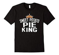Amazon.com: Sweet Potato Pie King Gift Thanksgiving T-Shirt: Clothing
