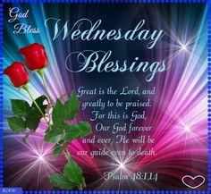 Wednesday Blessings. Psalm 48:1-14-God Bless.