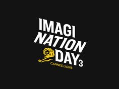 Cannes Lions Imagination Day by Peter Jaworowski, via Behance