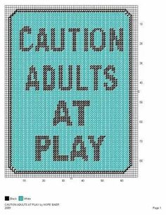 CAUTION ADULTS AT PLAY by HOPE BAER