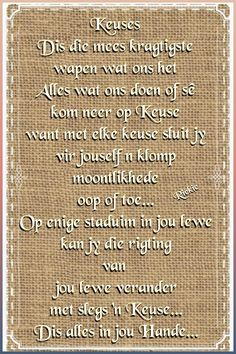 Afrikaans Quotes, Creme, Qoutes, Inspirational Quotes, Shades, Feelings, Quotations, Life Coach Quotes, Shutters