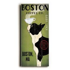 "Red Barrel Studio Boston Terrier Coffee Wall Décor Size: 24"" H x 10"" W x 0.75"" D"