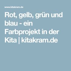 Rot, gelb, grün und blau - ein Farbprojekt in der Kita | kitakram.de