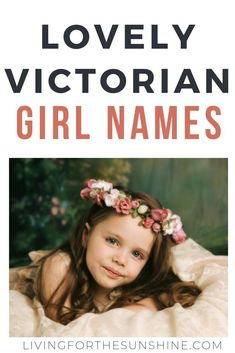 victorian baby girl names - names victorian - victorian baby names - victorian girl names - victorian names boy - vintage girl names victorian - victorian last names - victorian baby girl names - victorian era names Victorian Girl Names, Girls Names Vintage, Unique Girl Names, Cool Baby Names, Victorian Era, New Baby Girls, Baby Love, Traditional Girl Names, Old Lady Names