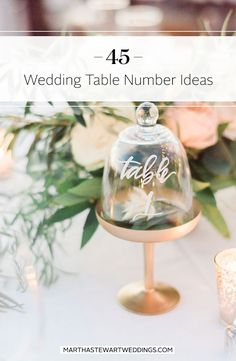Wedding Table Number Ideas | Martha Stewart Weddings - It can be as easy as 1-2-3 to direct guests to their reception tables. But for markers that truly count, why not choose a table number style or idea that feels completely one of a kind?