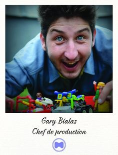 Gary - Chef de production