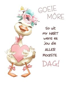 Cute Good Morning Quotes, Good Morning Images Hd, Good Morning Messages, Good Morning Wishes, Lekker Dag, Good Night Greetings, Afrikaanse Quotes, Forever Quotes, Goeie More