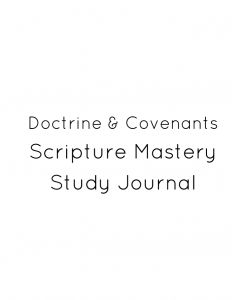 Doctrine and Covenants Scripture Mastery Study Journal