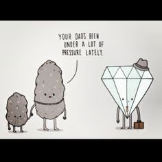 Diamonds are but coal under pressure. Well first its graphite and then diamonds but you get the point