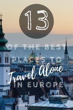 Thinking about travelling alone to Europe? Check out this piece with 13 lesser known locations that are great for solo travel around Europe, recommended by travel bloggers around the world. Be sure to check it out if you're planning a trip to Europe! #travel #europe #solotravel #backpacking #solo
