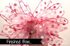 how to make a double ribbon bow like a pro, crafts, seasonal holiday decor, wreaths, The first ribbon is a fun polka dot