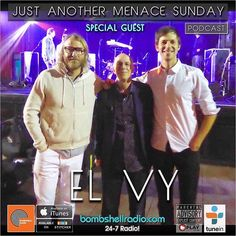 Today The Menace's Attic/Just Another Menace Sunday #interview w/ EL VY 6pm-8pm EST Bombshell Radio bombshellradio.com Bombshell Radio Repeats Sunday 6am-8am EST #BombshellRadio #melodicrock #radioshow #rock #alternative #justanothermenacesunday #dj #DennistheMenace #Synthpop #radioreplay #today #ELVY  Theme Song Just Another Menace Sunday Theme (Dennis The Menace) - Mighty Six Ninety Hour 1 A CONVERSATION WITH EL VY! OPENING SONG: Return To The Moon  El Vy EL VY MUSICAL SANDWICH (Two of…