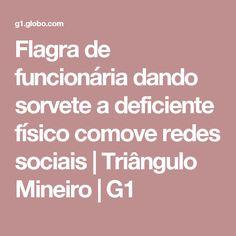 Flagra de funcionária dando sorvete a deficiente físico comove redes sociais | Triângulo Mineiro | G1