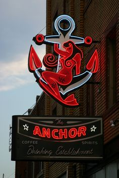 The Anchor Neon Sign | This is neon sign is out front of the Anchor. Its a bar and grill with a tatoo shop besiode it.