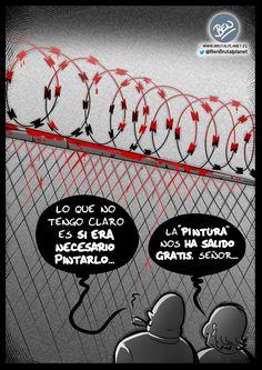 Concertinas pintadas a mano… #Sátira #asco_a_los_inmigrantes #cierre_de_fronteras