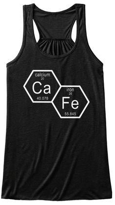 Coffee, Cafe, Kaffee, Good Morning, I love Coffee, Math Shirts, Math Shirt, Chemical Reaction, Chemische Verbindung, Mathematics, Maths, Nerd, Nerds, Student, Study, School, Highschool, University, Doctor, Drink, Drinks, Cofee to Go, Chemie, Physics, Nerdy, Geek, Geeks, Geeky, Big Bang, Physician, Chemical, Calcium, Iron, Funny, Humor, Joke, Lustig, Mathematik, Chemische Reaktion, Chemische Verbindung, Motivation, Power
